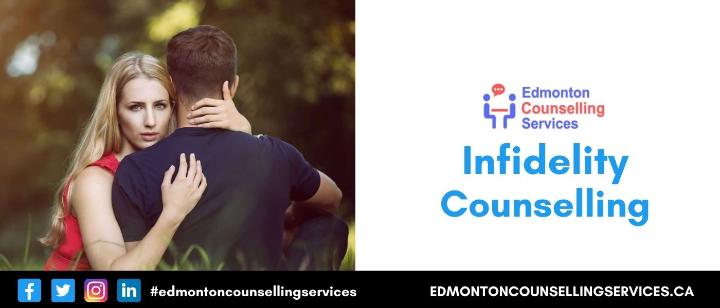 Infidelity Counselling Online Affair Therapy Counsellor Edmonton Therapist