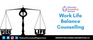 Work Life Balance Counselling Online Course Therapy Edmonton
