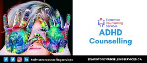 ADHD Counselling Online ADHD Therapy Child Adult Counsellor Edmonton
