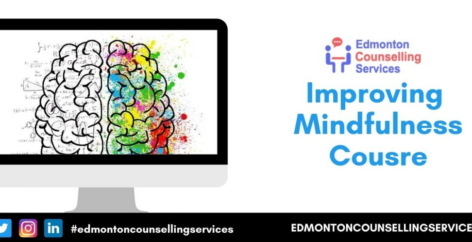 Improving Mindfulness Course Online Classes | Canada | Certificate | Fees