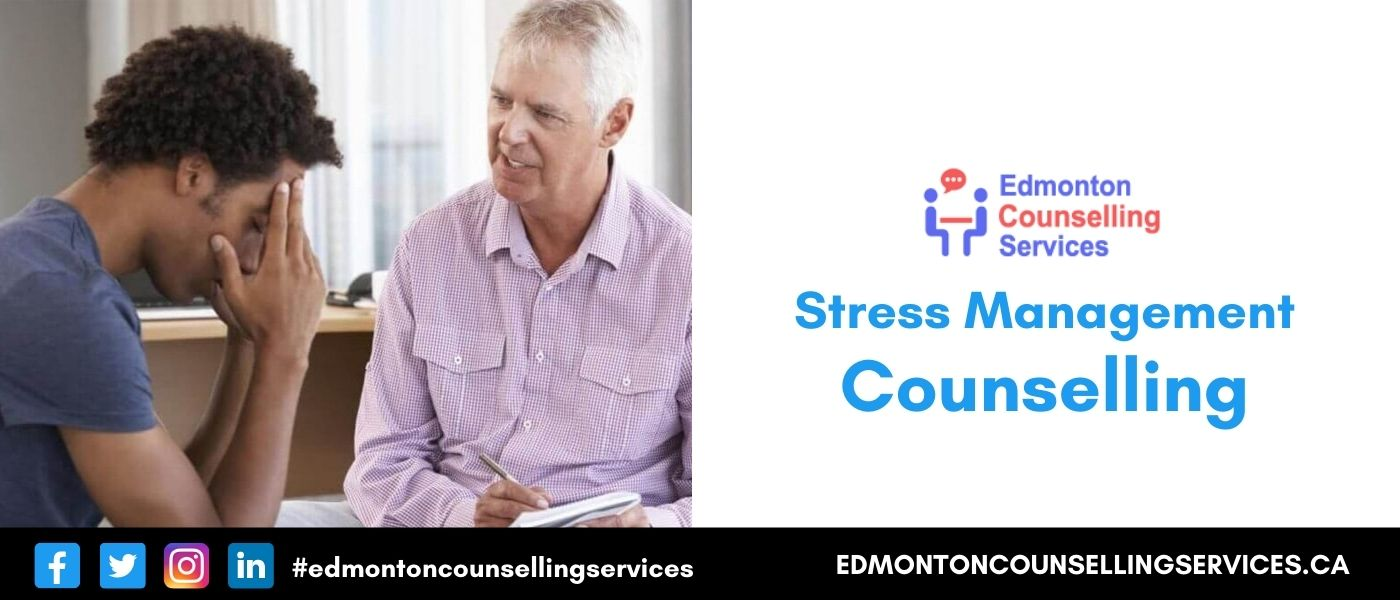 Stress Management Counselling Online Stress Therapy Edmonton Therapist